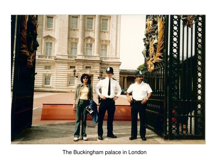 The Buckingham palace in London