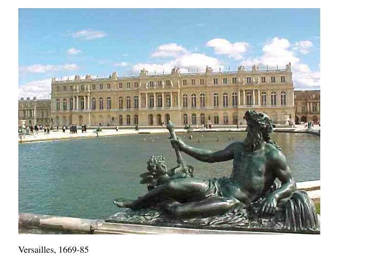 Versailles, 1669-85