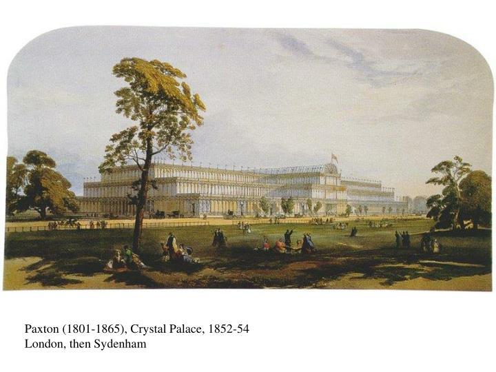 Paxton (1801-1865), Crystal Palace, 1852-54