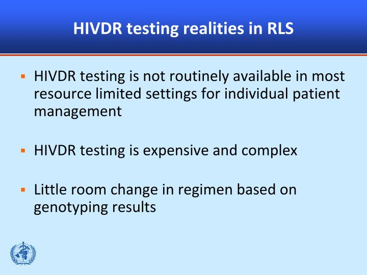 HIVDR testing realities in RLS