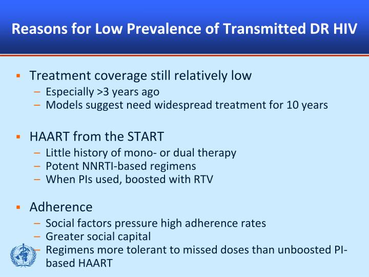 Reasons for Low Prevalence of Transmitted DR HIV