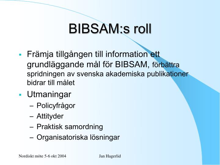 BIBSAM:s roll