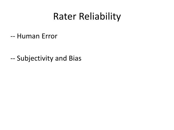 Rater Reliability