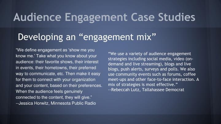 Audience Engagement Case Studies