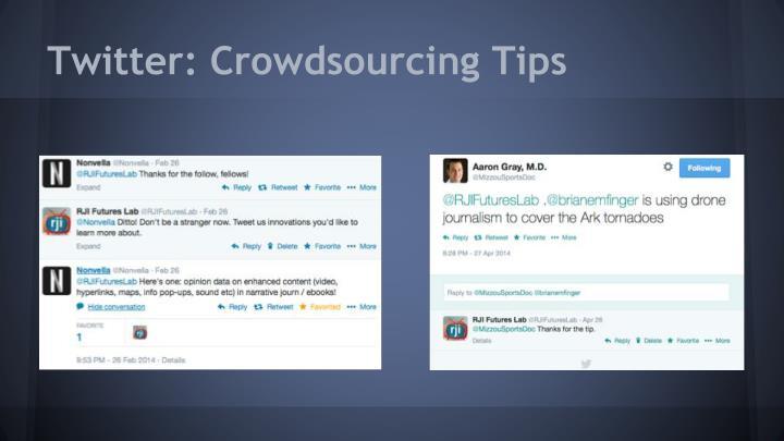 Twitter: Crowdsourcing Tips