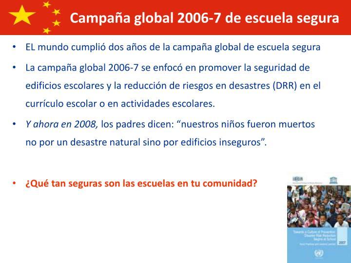 EL mundo cumplió dos años de la campaña global de escuela segura