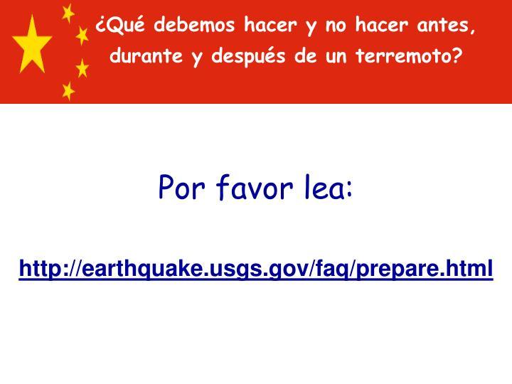 ¿Qué debemos hacer y no hacer antes, durante y después de un terremoto?