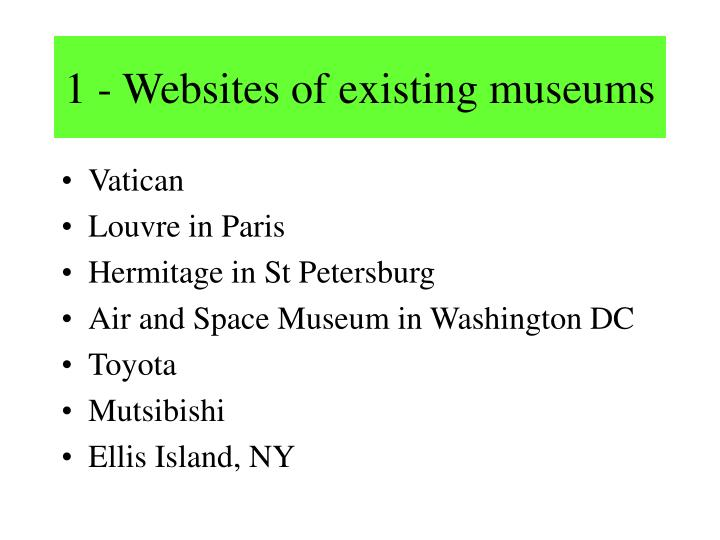1 - Websites of existing museums