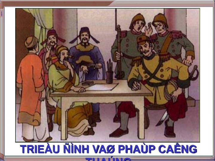 TRIEÀU ÑÌNH VAØ PHAÙP CAÊNG THAÚNG
