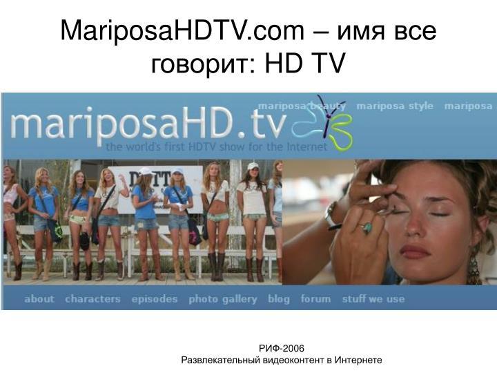 MariposaHDTV.com –
