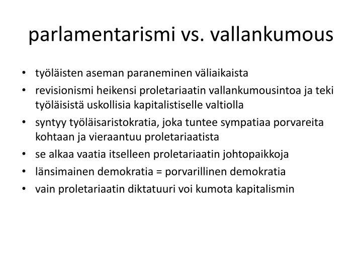 parlamentarismi vs. vallankumous