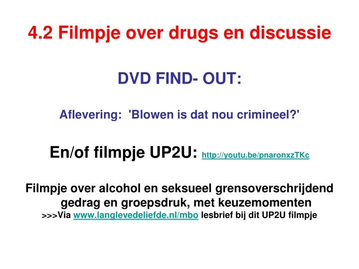 4.2 Filmpje over drugs en discussie
