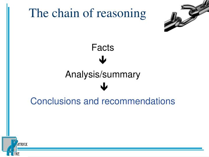 The chain of reasoning