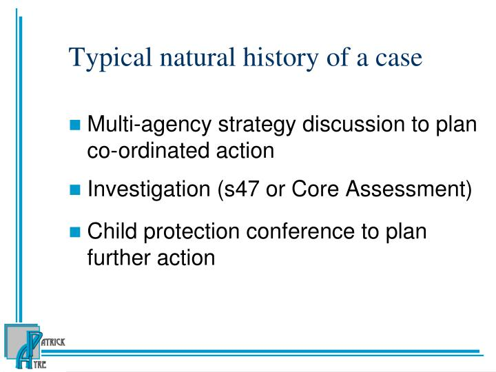 Typical natural history of a case