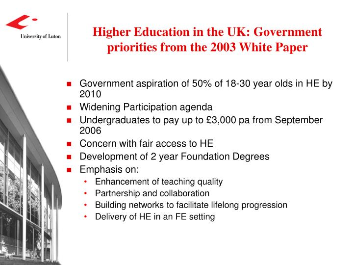 Higher Education in the UK: Government priorities from the 2003 White Paper
