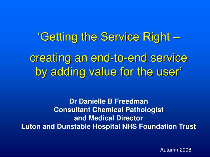 'Getting the Service Right –