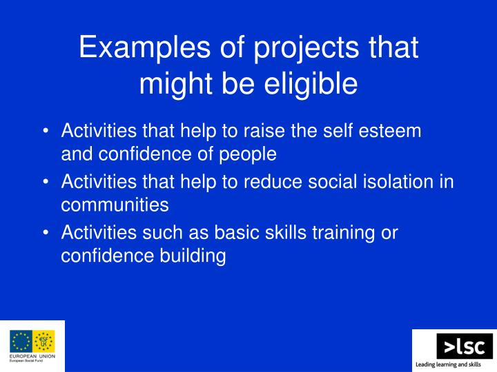 Examples of projects that might be eligible