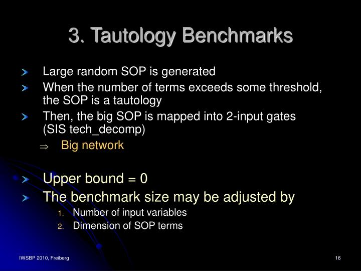 3. Tautology Benchmarks