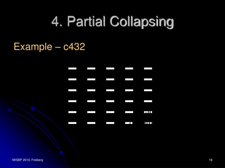 4. Partial Collapsing
