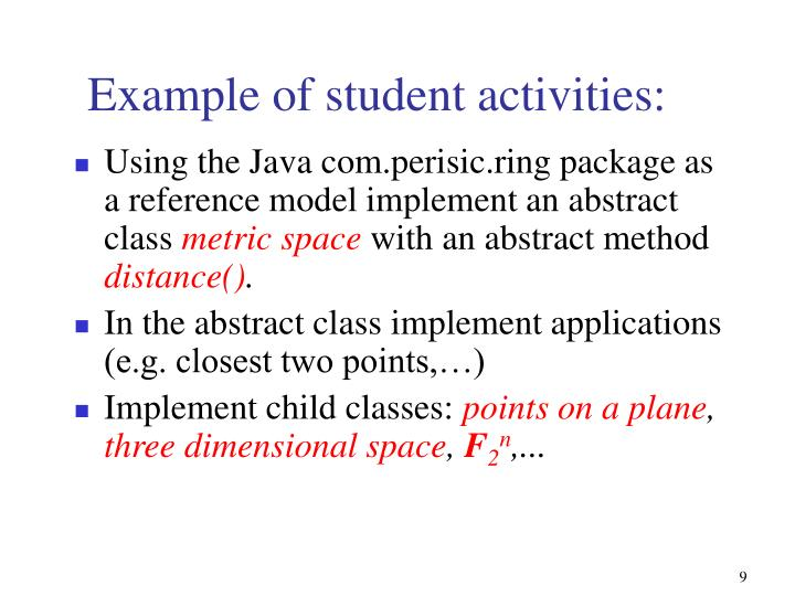 Example of student activities: