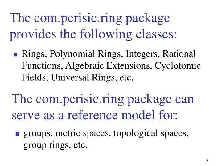 Rings, Polynomial Rings, Integers, Rational Functions, Algebraic Extensions, Cyclotomic Fields, Universal Rings, etc.