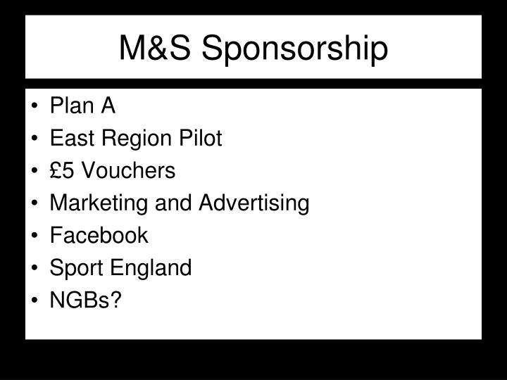 M&S Sponsorship