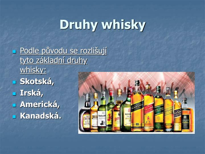 Druhy whisky