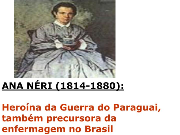 ANA NÉRI (1814-1880):