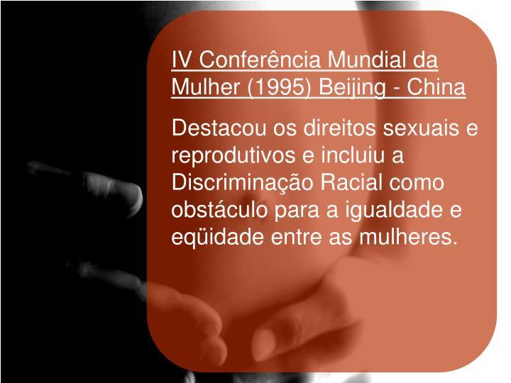 IV Conferência Mundial da Mulher (1995) Beijing - China