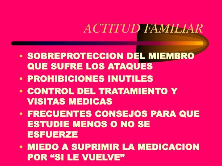 ACTITUD FAMILIAR