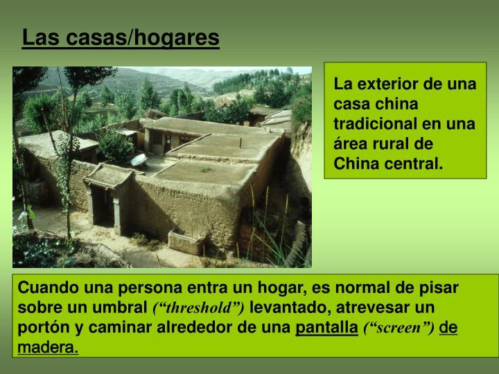 Las casas/hogares