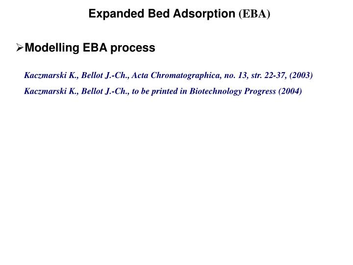 Expanded Bed Adsorption