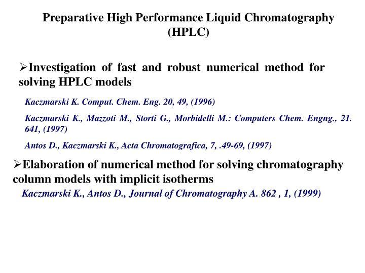 Preparative High Performance Liquid Chromatography (HPLC)