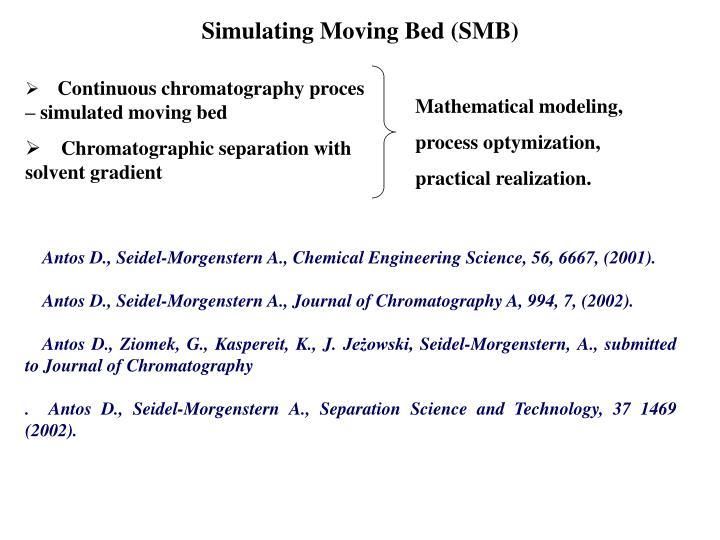 Simulating Moving Bed (SMB)