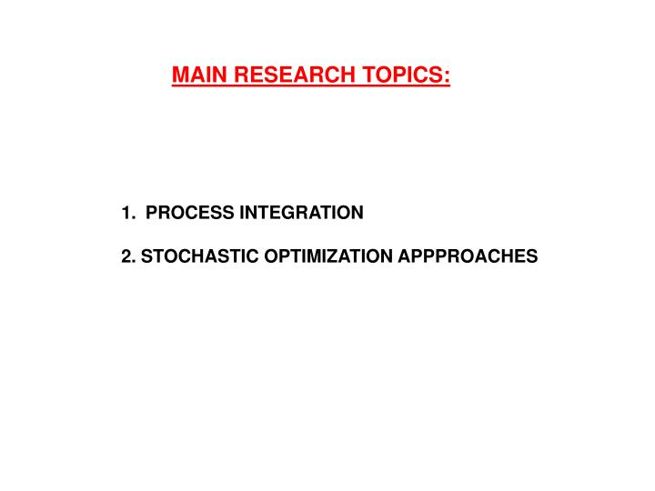 MAIN RESEARCH TOPIC