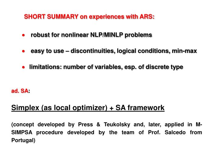 SHORT SUMMARY on experiences with ARS: