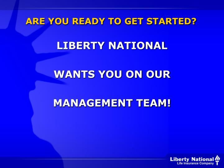 ARE YOU READY TO GET STARTED?
