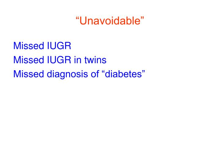 """""""Unavoidable"""""""