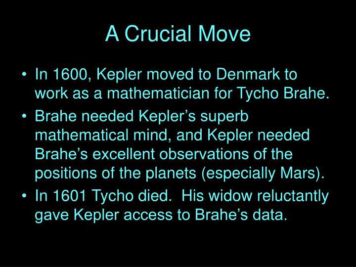 A Crucial Move