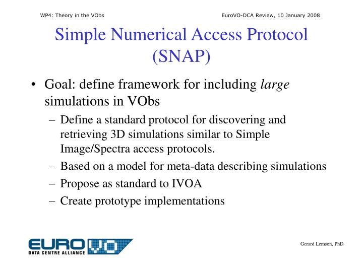 Simple Numerical Access Protocol (SNAP)