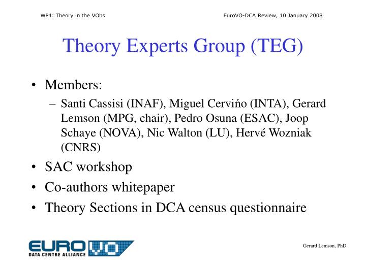 Theory Experts Group (TEG)