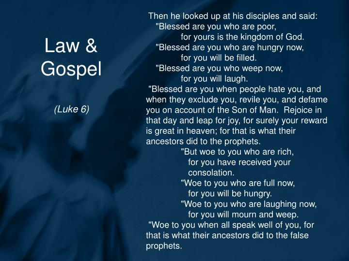 Then he looked up at his disciples and said: