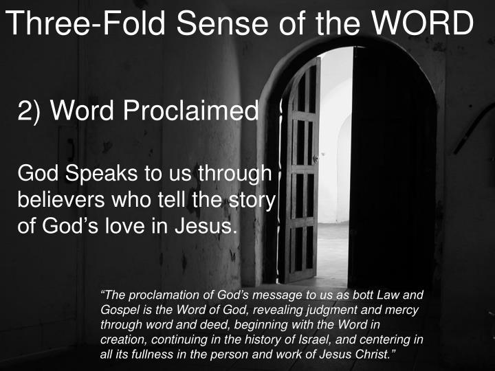 Three-Fold Sense of the WORD