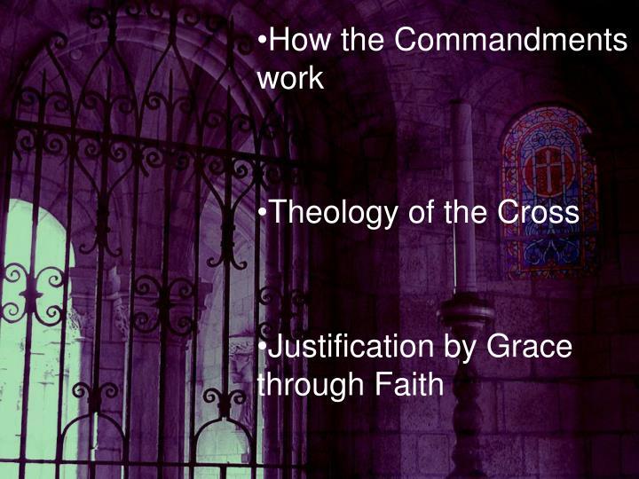 How the Commandments work
