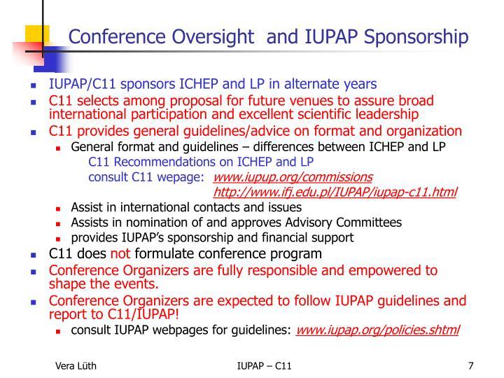 IUPAP/C11 sponsors ICHEP and LP in alternate years