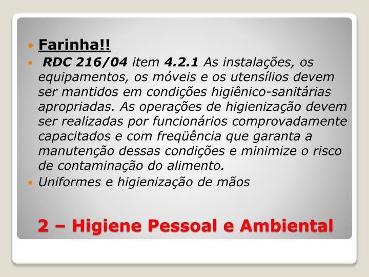 Farinha!!