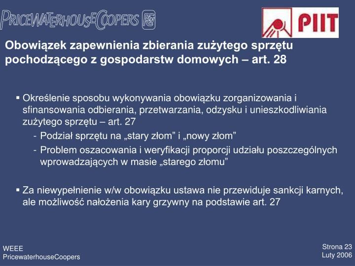 Obowizek zapewnienia zbierania zuytego sprztu pochodzcego z gospodarstw domowych  art. 28