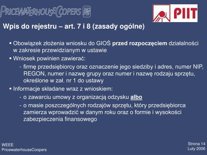 Wpis do rejestru  art. 7 i 8 (zasady oglne)