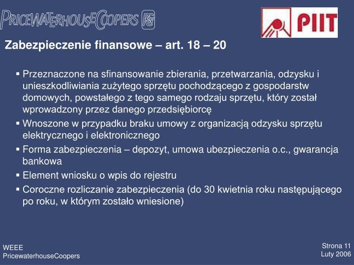 Zabezpieczenie finansowe – art. 18 – 20
