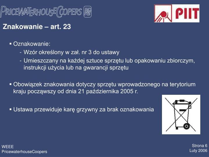 Znakowanie  art. 23
